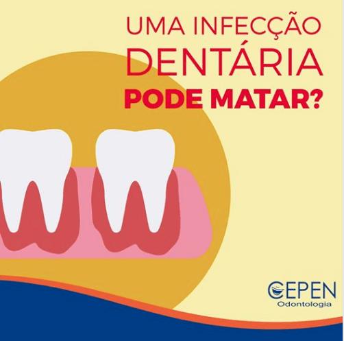 uma infecçao dentaria pode matar?
